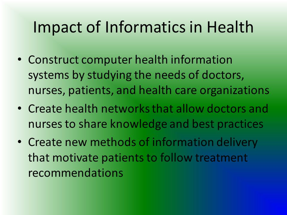 Impact of Informatics in Health