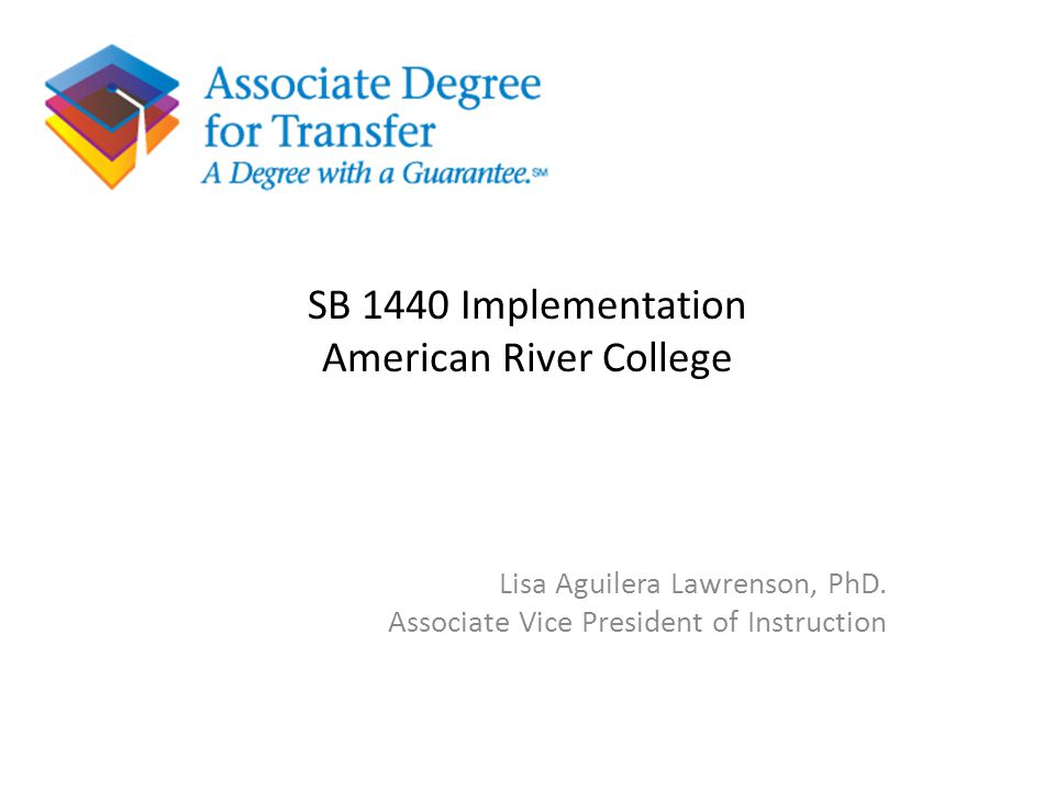 SB 1440 Implementation American River College