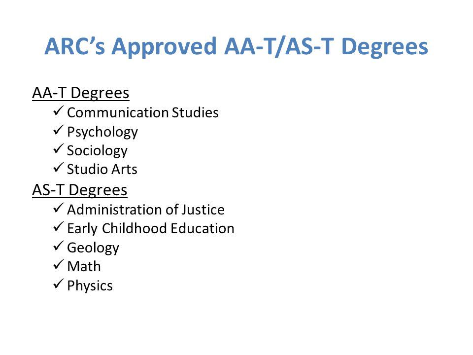 ARC's Approved AA-T/AS-T Degrees