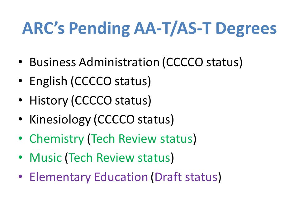 ARC's Pending AA-T/AS-T Degrees