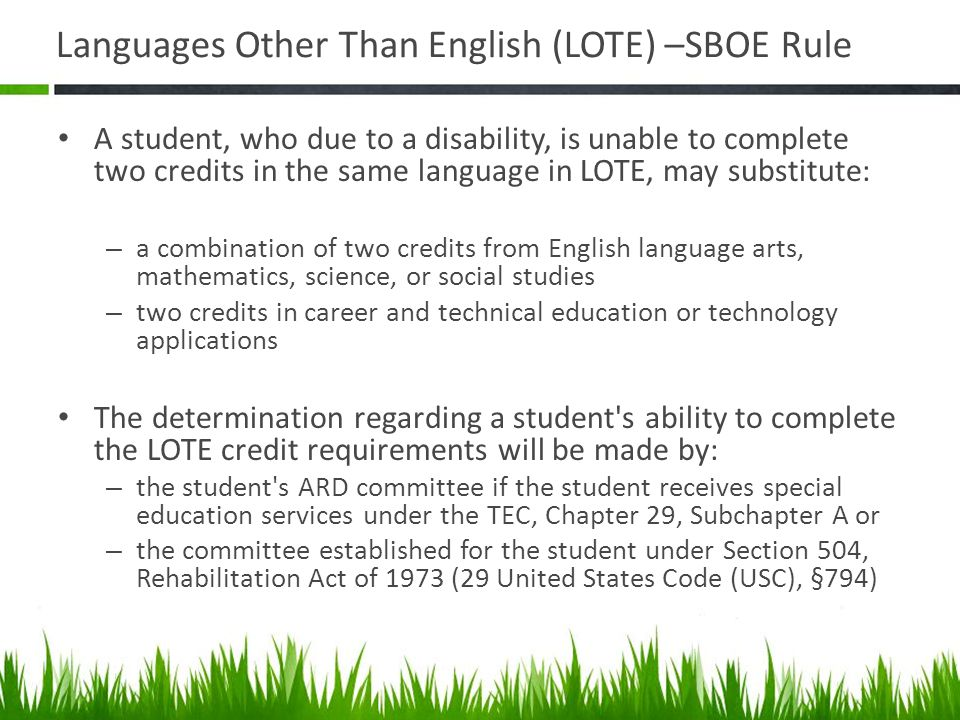 Languages Other Than English (LOTE) –SBOE Rule
