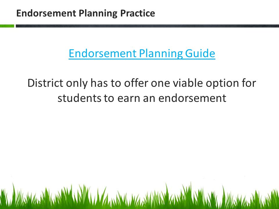 Endorsement Planning Practice