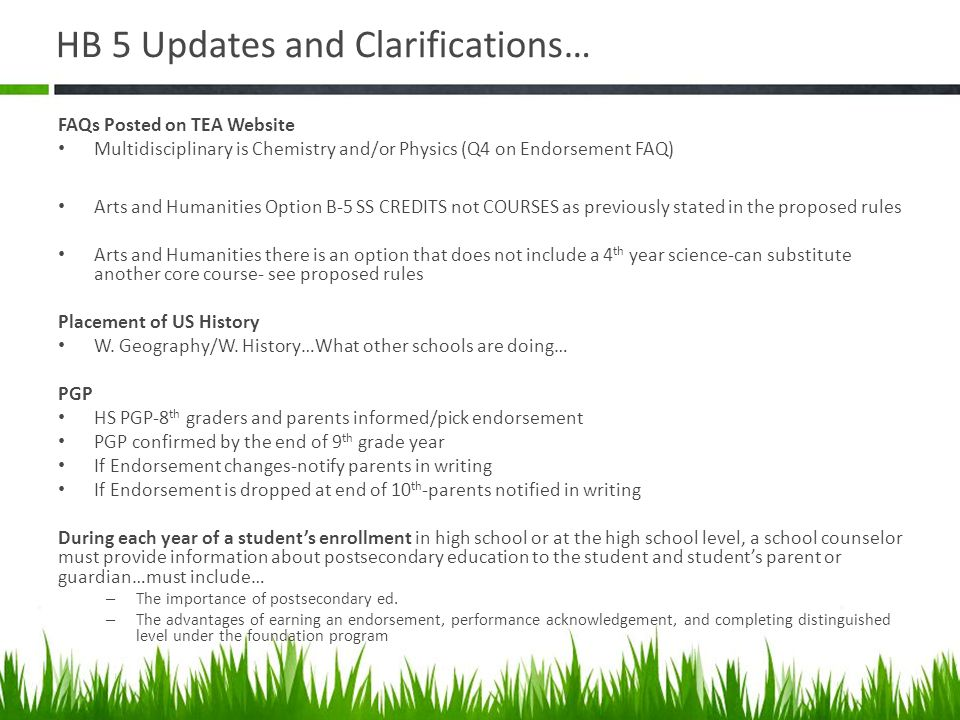 HB 5 Updates and Clarifications…