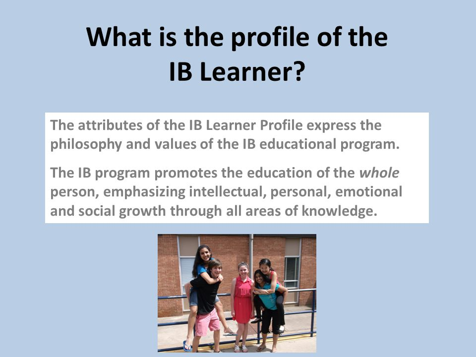 What is the profile of the IB Learner