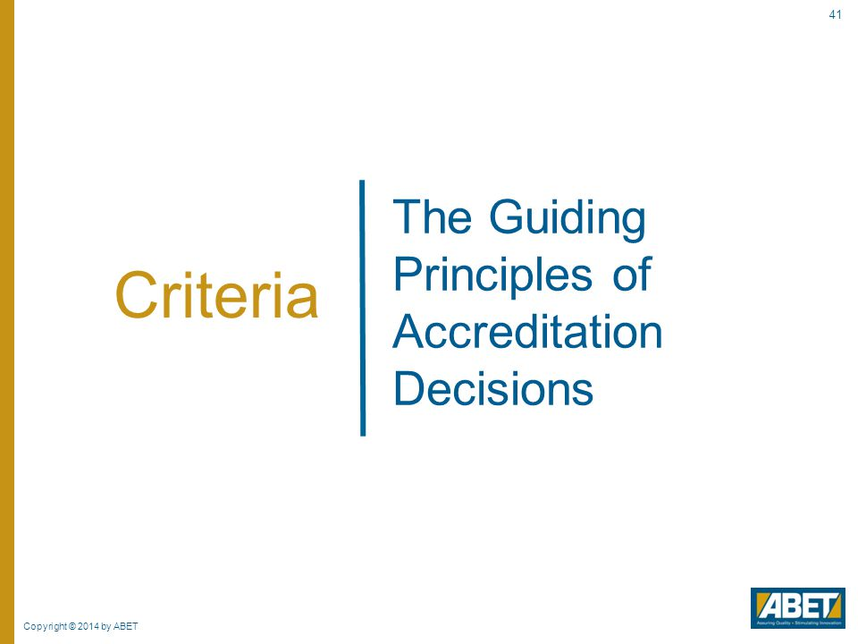 The Guiding Principles of Accreditation Decisions