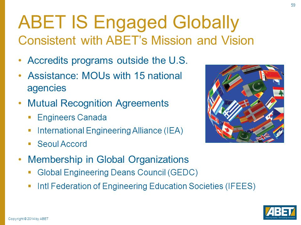 ABET IS Engaged Globally Consistent with ABET's Mission and Vision