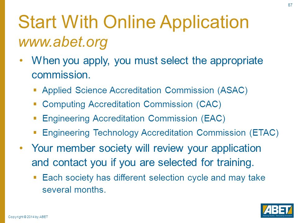 Start With Online Application www.abet.org