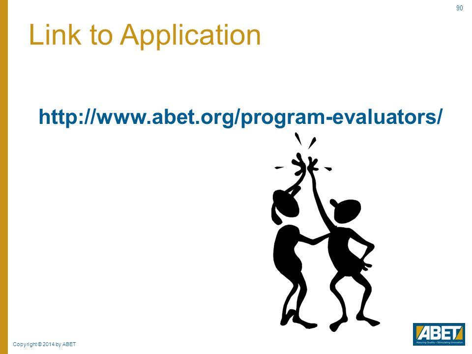 Link to Application http://www.abet.org/program-evaluators/