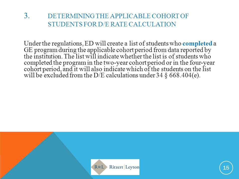 3. DETERMINING THE APPLICABLE COHORT OF