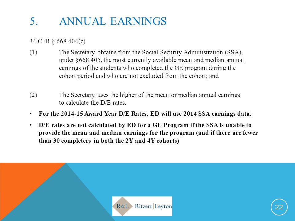 5. Annual EARNINGS 34 CFR § 668.404(c)