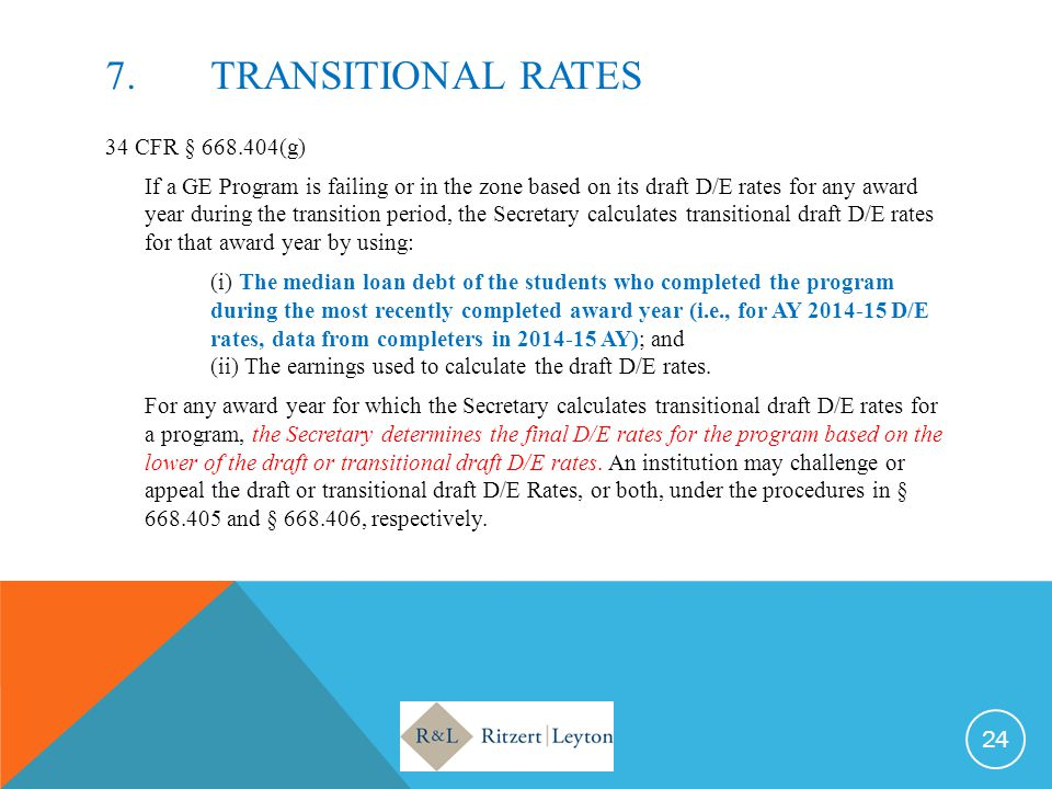 7. TRANSITIONAL RATES