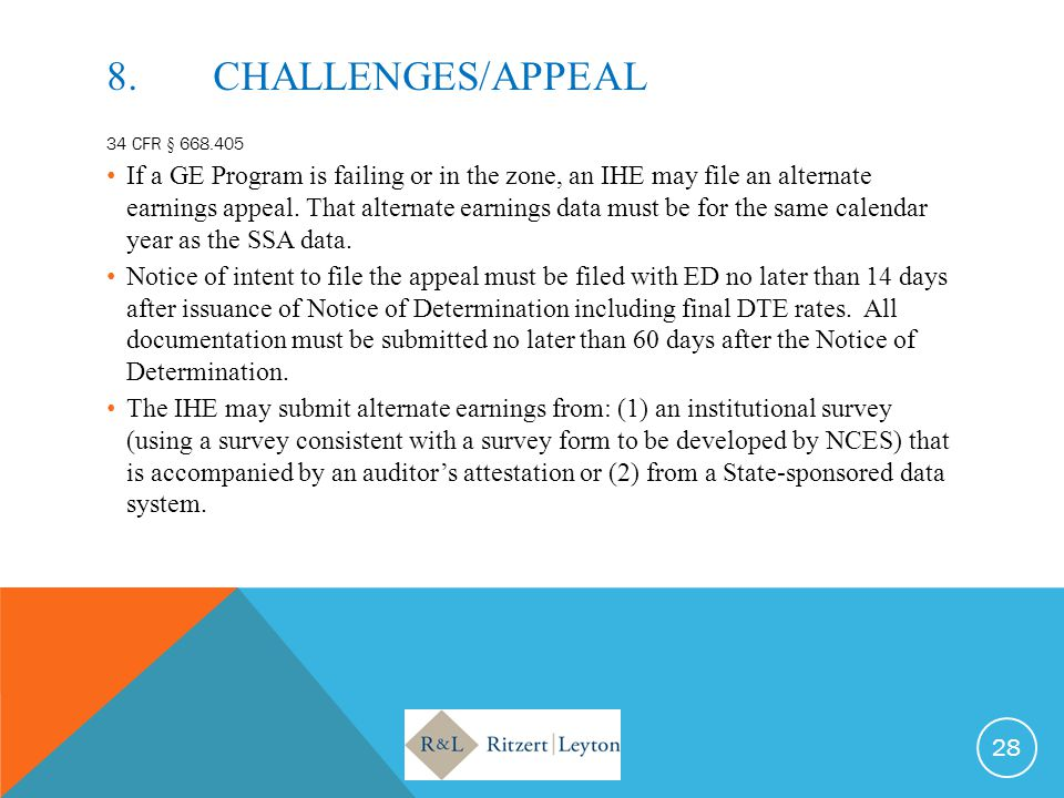 8. CHALLENGES/APPEAL 34 CFR § 668.405.