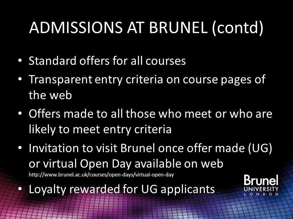 ADMISSIONS AT BRUNEL (contd)