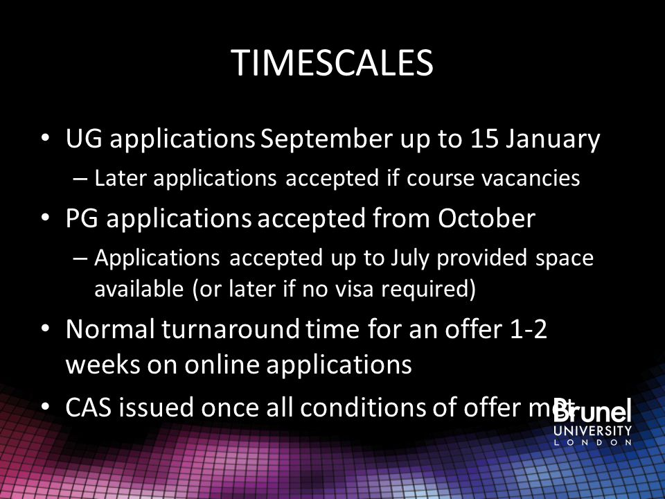 TIMESCALES UG applications September up to 15 January