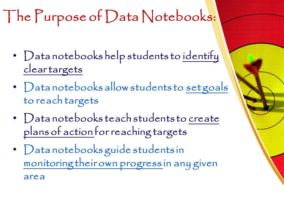 The Purpose of Data Notebooks: