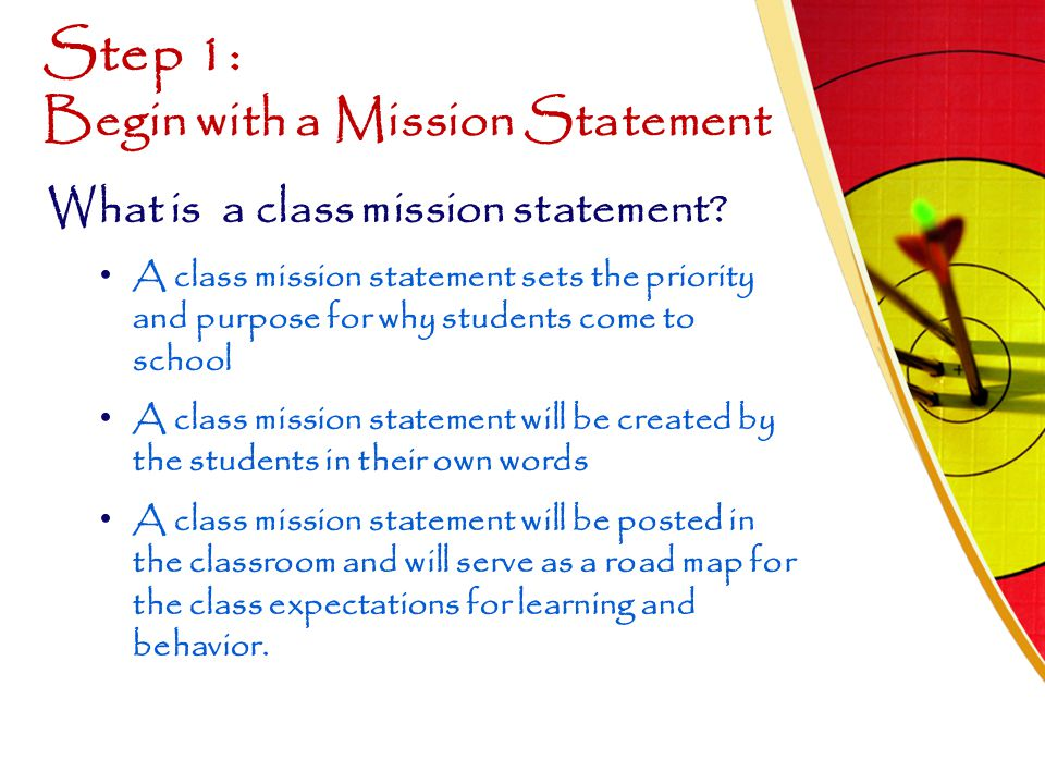 Step 1: Begin with a Mission Statement