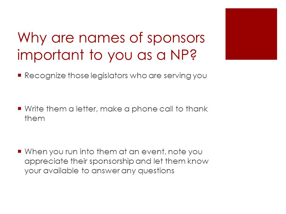 Why are names of sponsors important to you as a NP