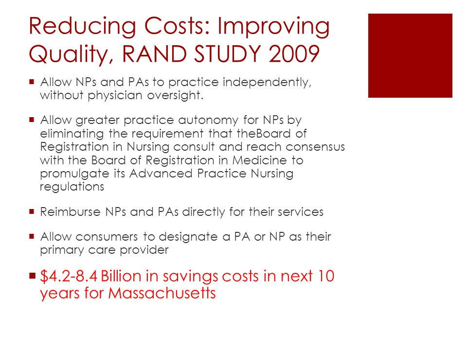 Reducing Costs: Improving Quality, RAND STUDY 2009