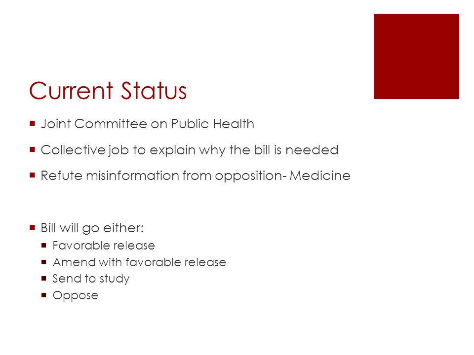 Current Status Joint Committee on Public Health
