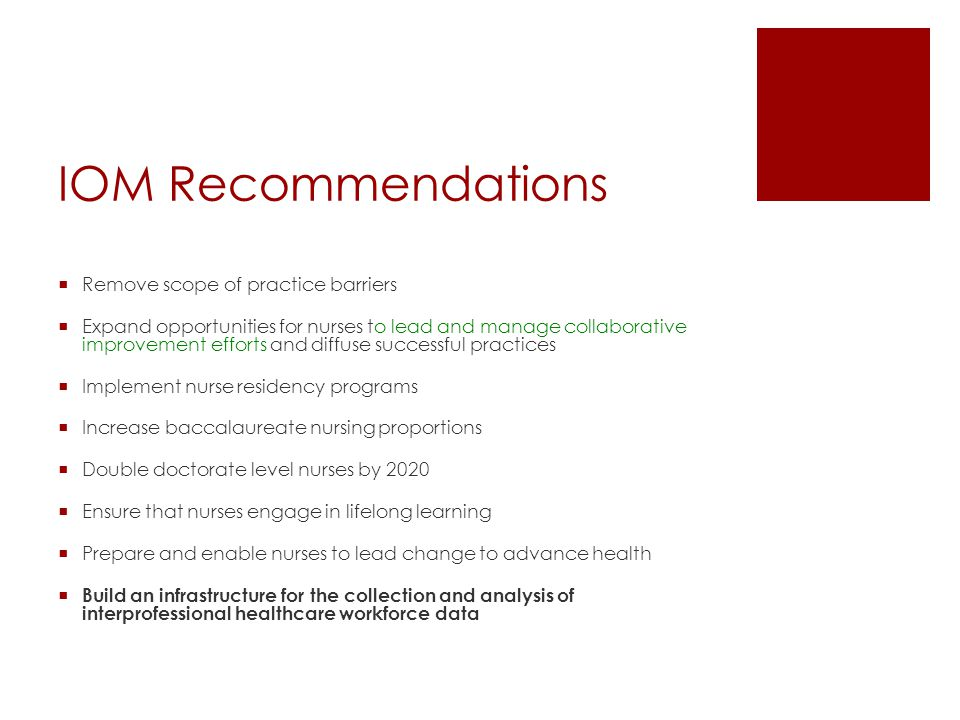 IOM Recommendations Remove scope of practice barriers