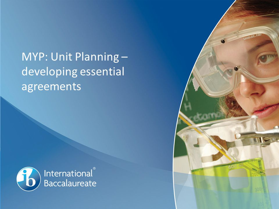 MYP: Unit Planning – developing essential agreements