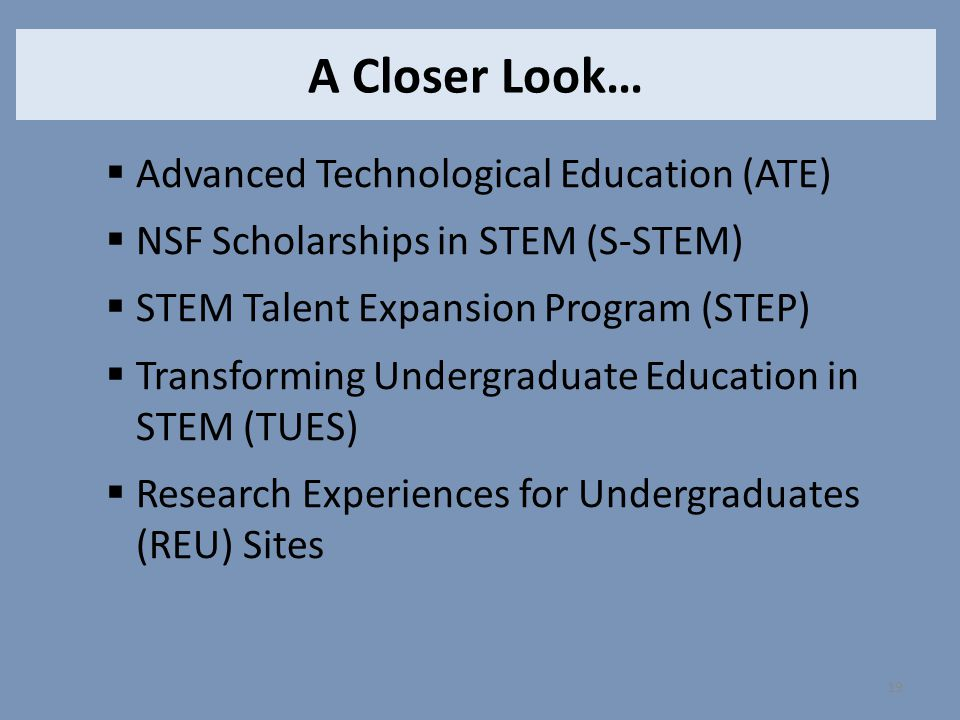 A Closer Look… Advanced Technological Education (ATE)