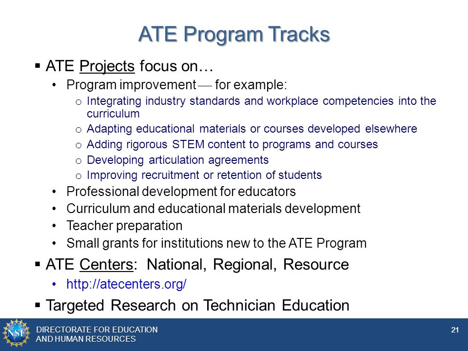 ATE Program Tracks ATE Projects focus on…