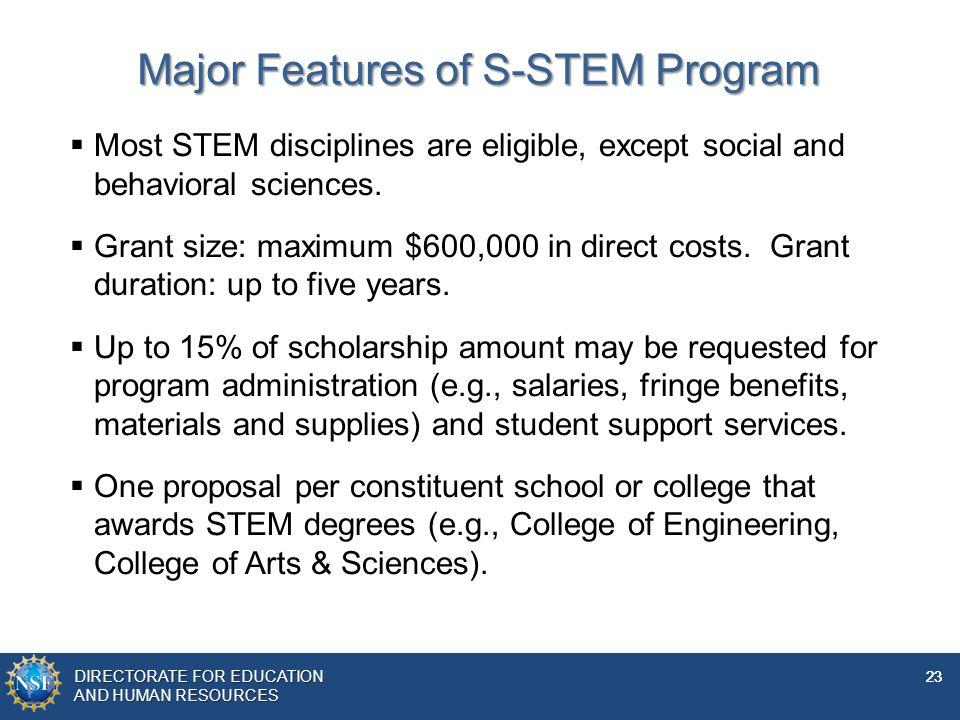 Major Features of S-STEM Program