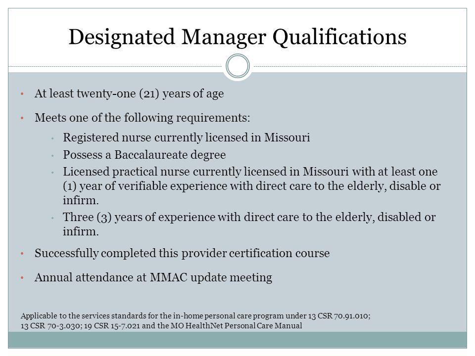 Designated Manager Qualifications