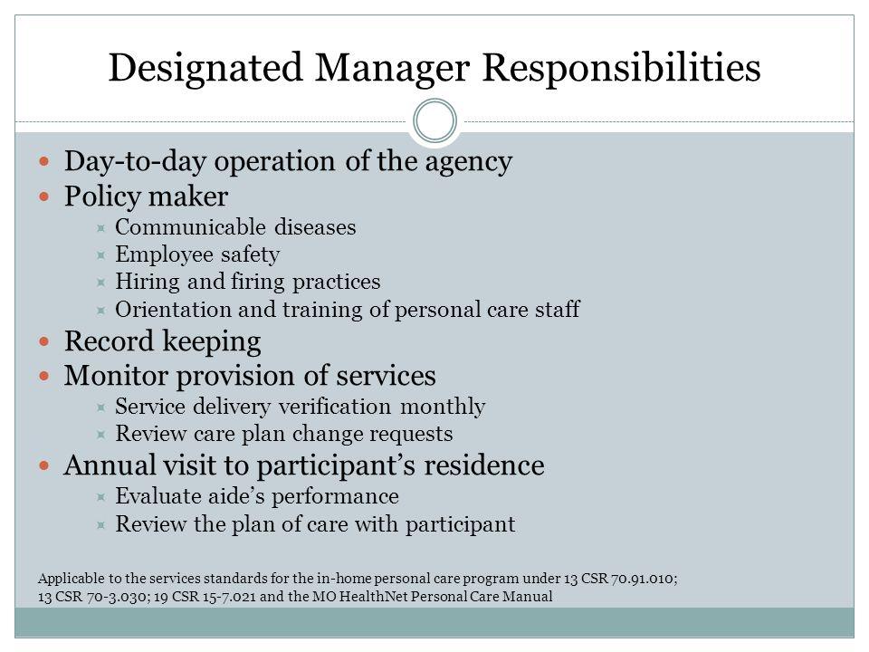 Designated Manager Responsibilities