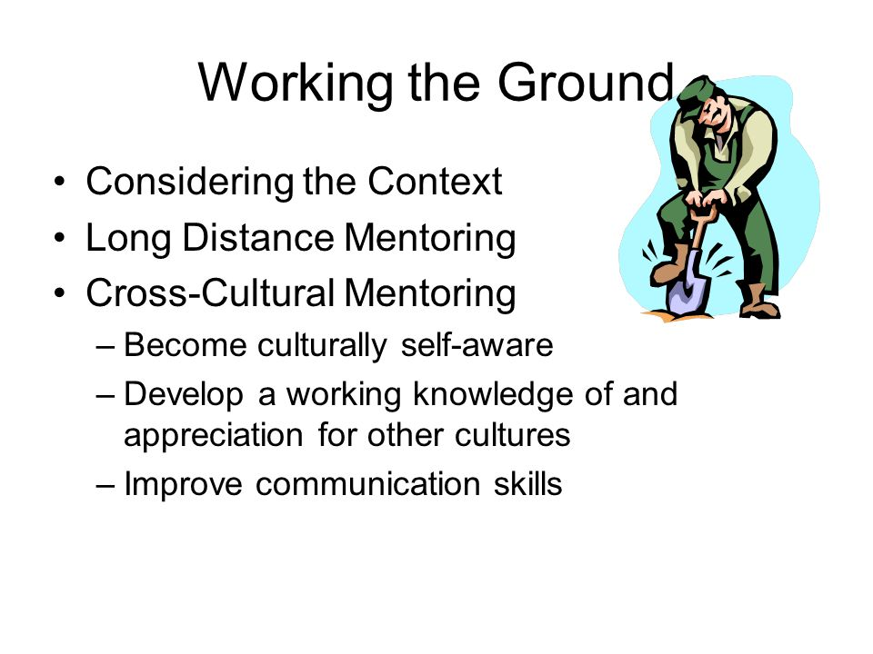 Working the Ground Considering the Context Long Distance Mentoring