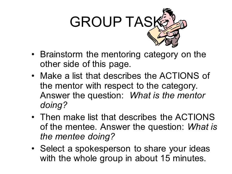 GROUP TASK Brainstorm the mentoring category on the other side of this page.