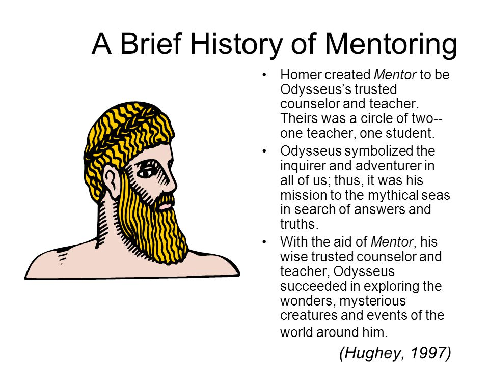 A Brief History of Mentoring