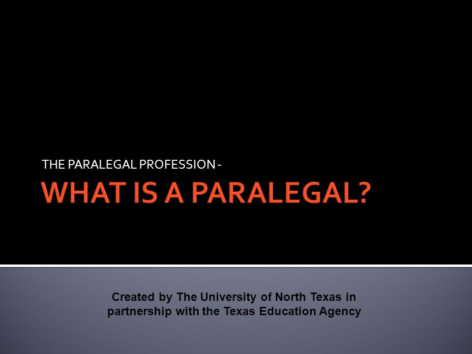 THE PARALEGAL PROFESSION -