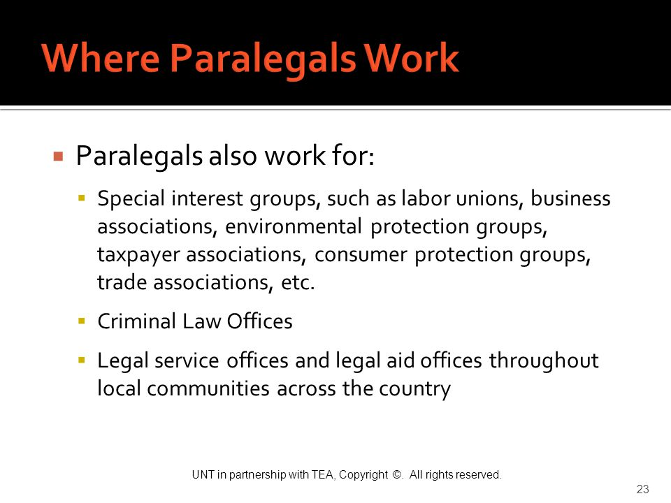 Where Paralegals Work Paralegals also work for: