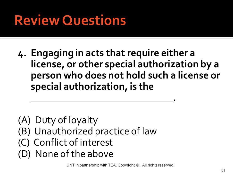 Review Questions 4. Engaging in acts that require either a
