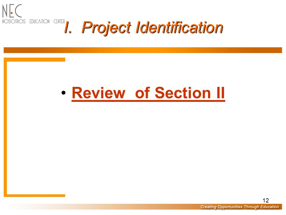 I. Project Identification