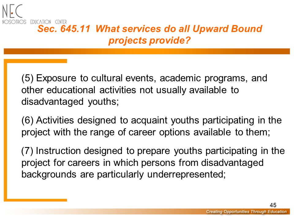 Sec. 645.11 What services do all Upward Bound projects provide