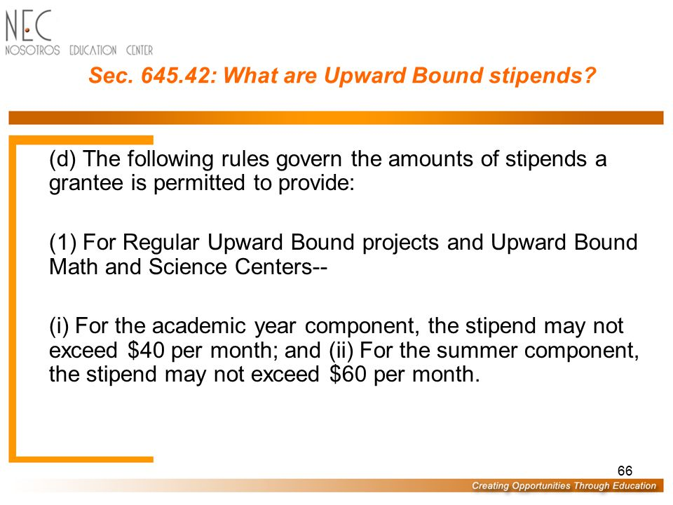 Sec. 645.42: What are Upward Bound stipends