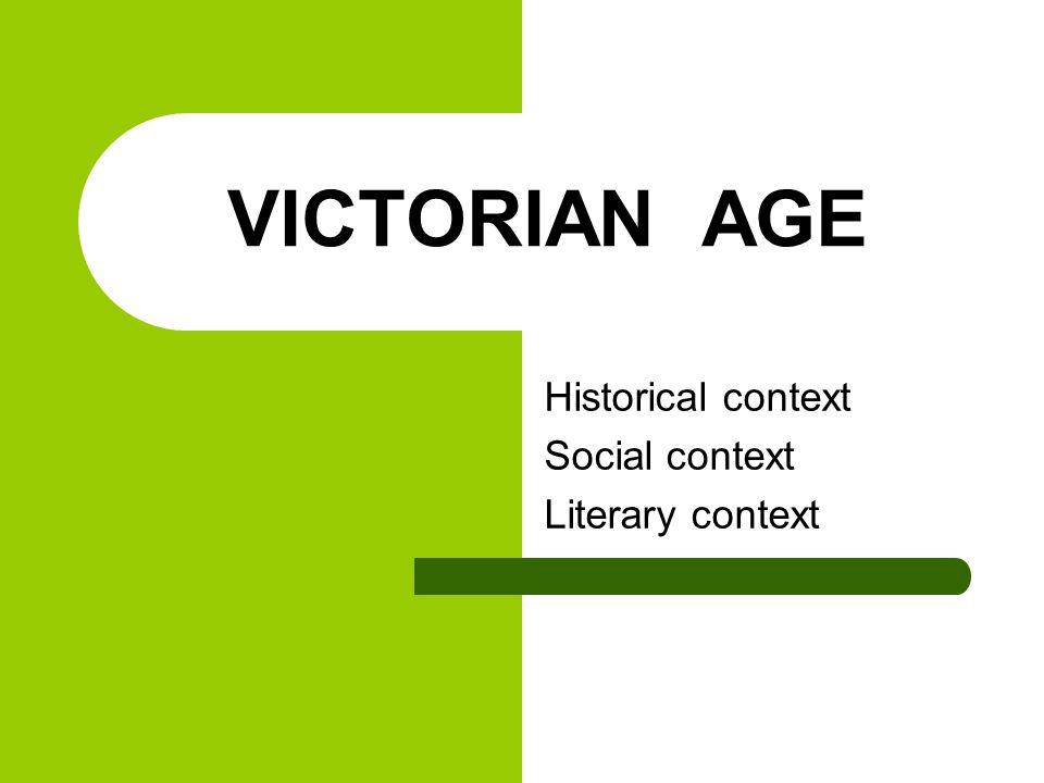Historical context Social context Literary context