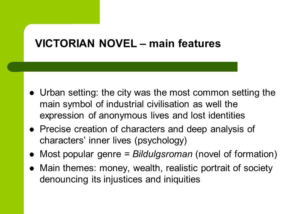 VICTORIAN NOVEL – main features