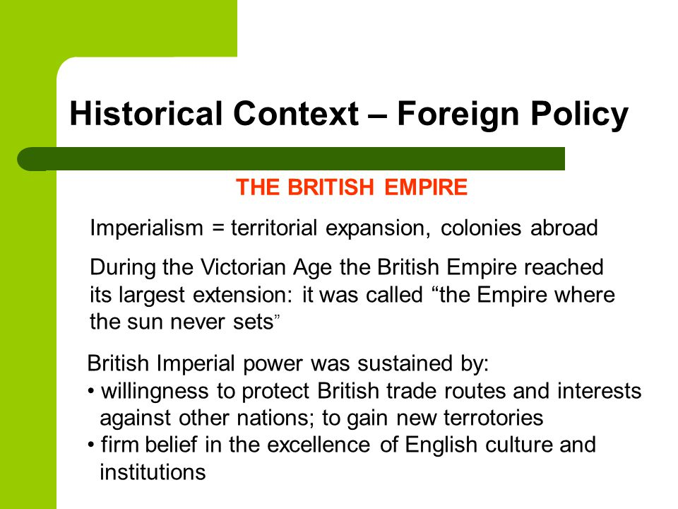 Historical Context – Foreign Policy