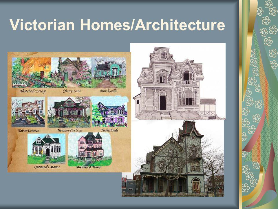 Victorian Homes/Architecture