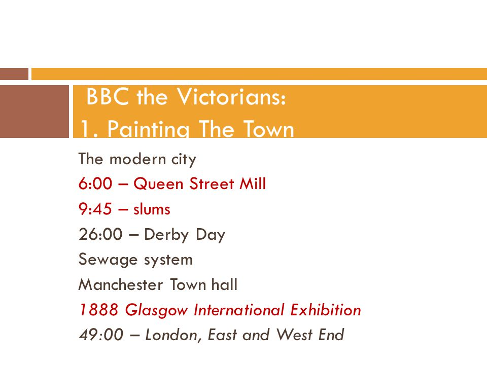 BBC the Victorians: 1. Painting The Town