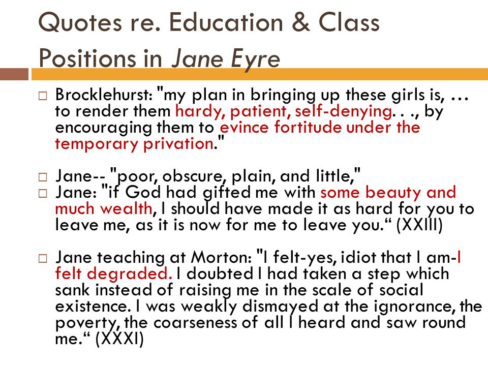 Quotes re. Education & Class Positions in Jane Eyre