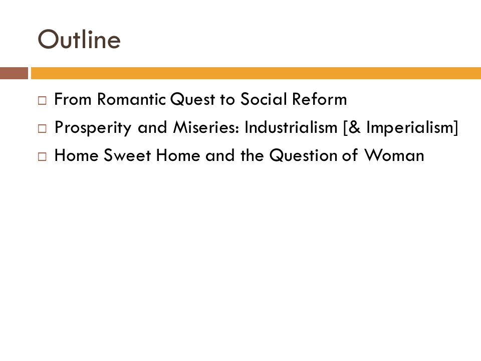 Outline From Romantic Quest to Social Reform