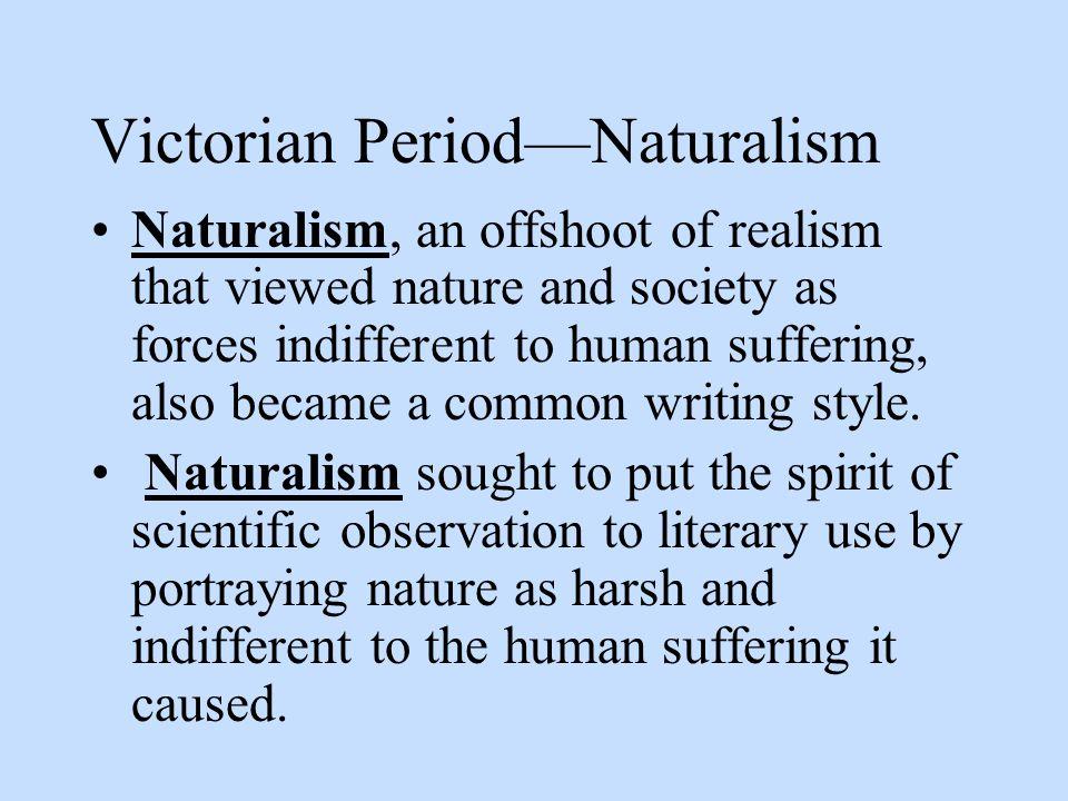 Victorian Period—Naturalism
