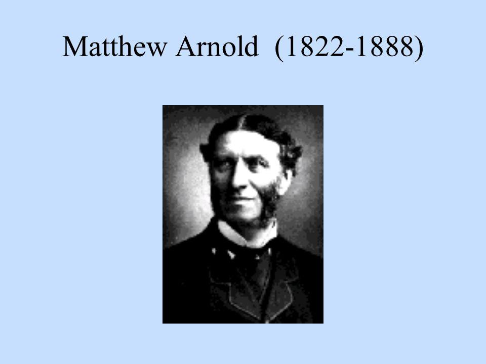 Matthew Arnold (1822-1888)
