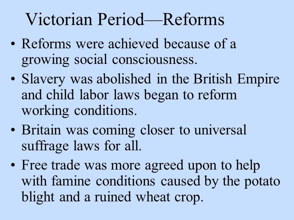 Victorian Period—Reforms