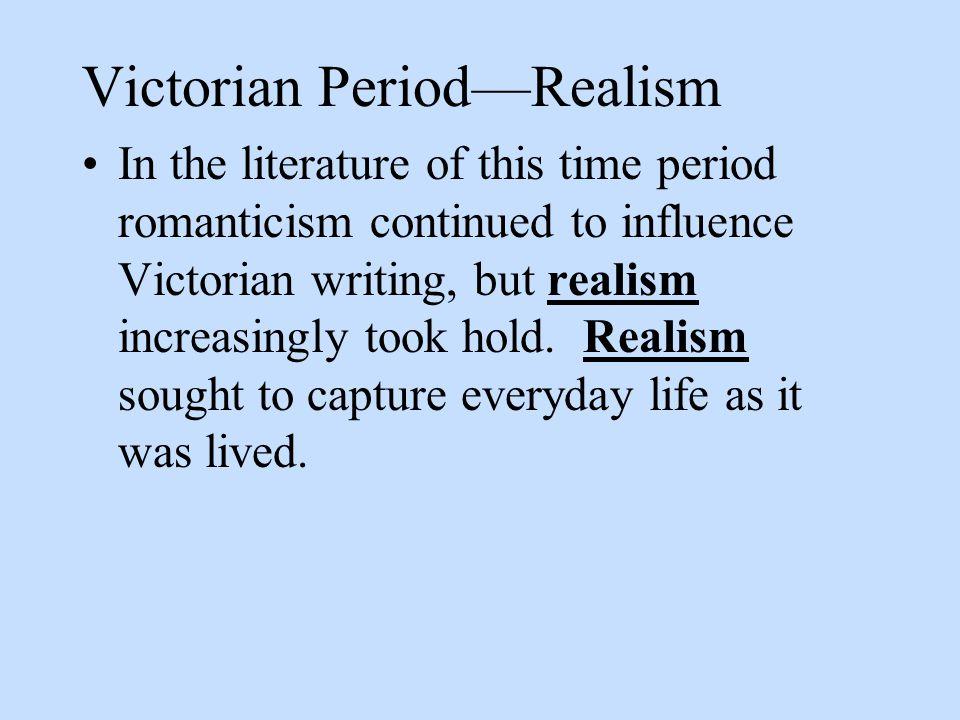Victorian Period—Realism